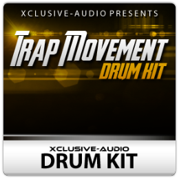 Trap Movement Drum Kit Free Pack By Xclusive-Audio