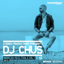 DJ Chus Iberican Tech-Tools Vol 1 Sample Pack