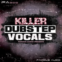 Killer Dubstep Vocals Loops and Samples