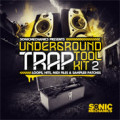 Underground Trap Toolkit 2 Loops Pack by Sonic Mechanics