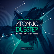 Atomic Dubstep by Loopmasters