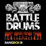 EDM Battle Drums New Loops and Sample Kits by BangBox
