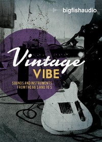 Vintage Vibe Kontakt Library and Refills