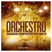 Orchestro Classical Complextro and EDM FX