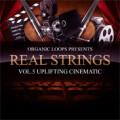 Real Strings Vol. 5 – Uplifting Cinematic Pack by Organic Loops
