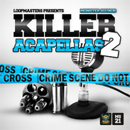 Killer Acapellas 2 by Monster Sounds