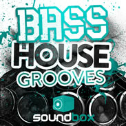 Bass House Grooves by SoundBox