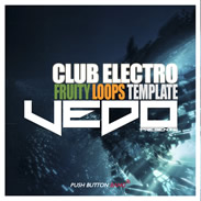 Vedo - Club Electro FL Studio Template
