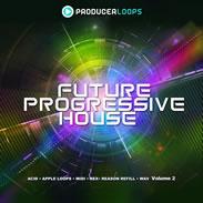 Future Progressive House Vol 2 Sample Pack