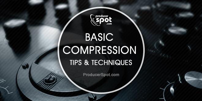 Basic Compression Tips