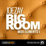 Joe Zay Big Room MIDI Kits