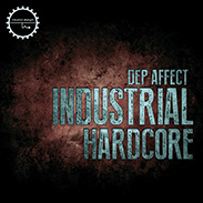 Dep Affect - Industrial Hardcore Sample Pack