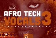 Afro Tech Vocals 3 Samples and Loops Pack by SoundBox