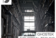 Ghostek – Industrial Techno Sample Pack by Samplephonics