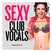 Sexy Club Vocals Samples and Loops