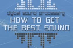 Digital Sound Processing Tips