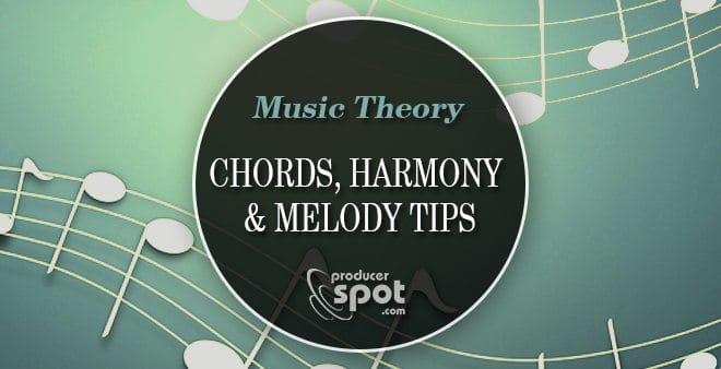 Music Theory, Chords, Harmony and Melody