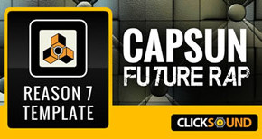 Capsun Future Rap – Reason 7 Template by Click Sound