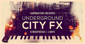 City FX Loops and Samples by Loopmasters