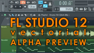 FL Studio 12 Alpha Version