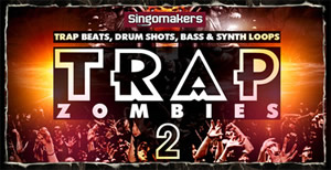 Trap Zombies 2 Loops and Samples