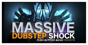 Massive Dubstep Shock Presets