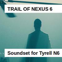 Nexus 6 Soundset for Tyrell N6