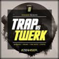 Trap Vs Twerk – Sample Pack by Zenhiser