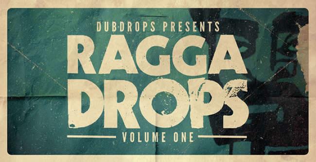 Ragga Drops Vol 1 Sample Pack by DubDrops