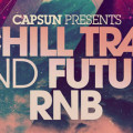 CAPSUN – Chill Trap and Future RnB by Loopmasters