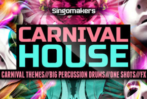 Carnival House Sample Pack by Singomakers