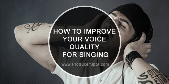 How To Improve Your Voice Quality