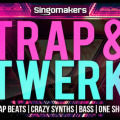 Trap & Twerk Sample Pack by Singomakers