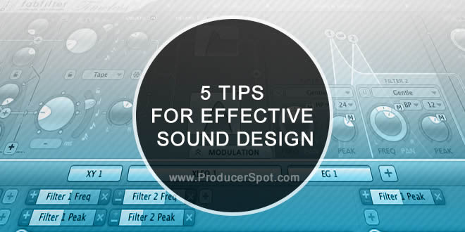 5 Tips For Effective Sound Design