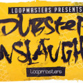 Dubstep Onslaught Samples and Loops by Loopmasters