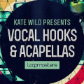 Kate Wild – Vocal Hooks & Acapellas Pack by Loopmasters