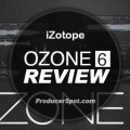 Review: iZotope Ozone 6 – Mastering Plugin by Rafael