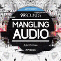 Mangling Audio Free Sample Pack by 99Sounds