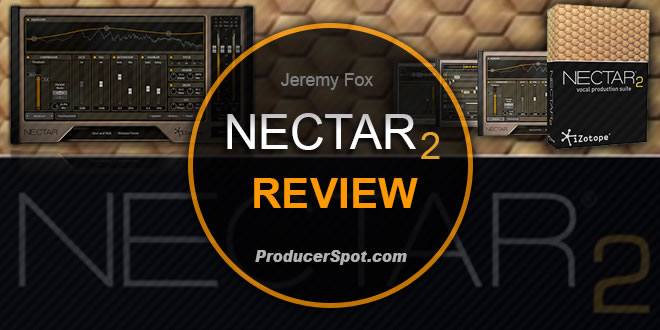 iZotope Nectar 2 Review
