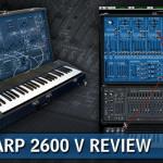 Arturia Arp 2600 Review