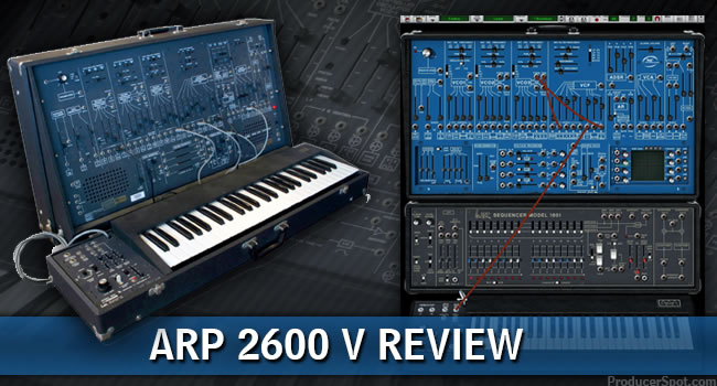 Review: Arturia ARP 2600 V Synthesizer Plugin by Rafael