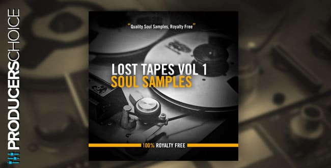 Lost Tapes Vol 1: Soul Sample Pack by The Producers Choice
