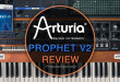 Arturia Prophet V2 Review