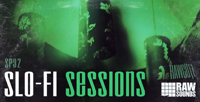 Slo-Fi Sessions Sample Pack by RAW Cutz
