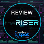Review The Riser Synth Plugin