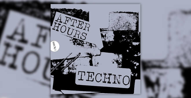 AfterHours Techno Sample Pack