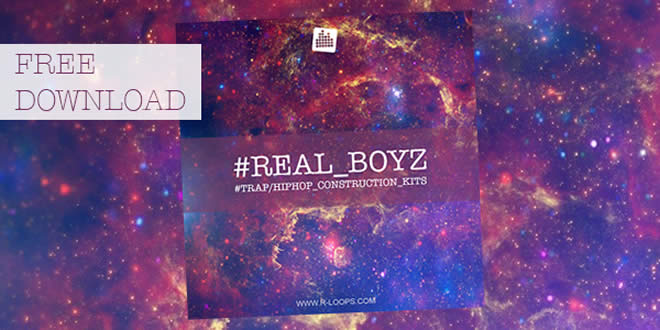 #REAL_BOYZ Free Hip-HopSample Pack by R-Loops