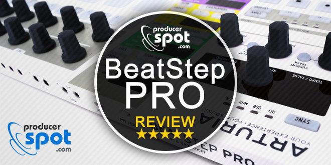 Arturia BeatStep Pro Review