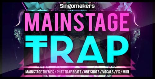 Mainstage Trap 1