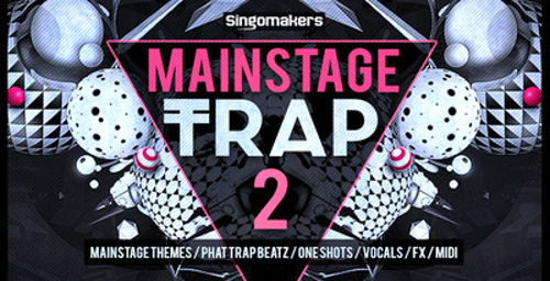 Mainstage Trap 2
